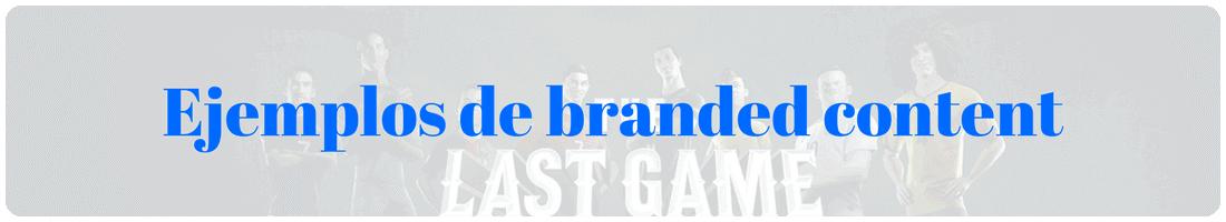 Ejemplos de branded content en el deporte